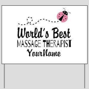 World's Best Massage Therapist Yard Sign