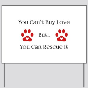 You Can't Buy Love Yard Sign