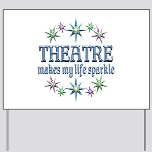 Theatre Sparkles Yard Sign