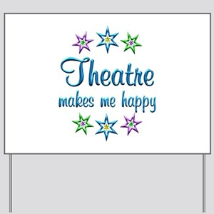 Theatre Happy Yard Sign