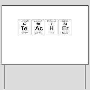 Teacher periodic elements Yard Sign