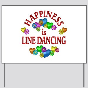 Happiness is Line Dancing Yard Sign