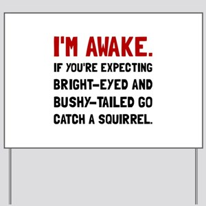 Go Catch Squirrel Yard Sign