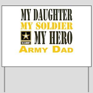Army Dad Daughter Yard Sign