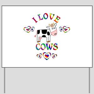 I Love Cows Yard Sign