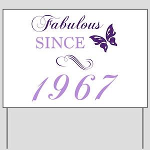 Fabulous Since 1967 Yard Sign