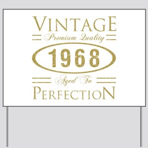 Vintage 1968 Premium Yard Sign