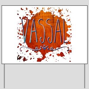 Vassal Yard Sign