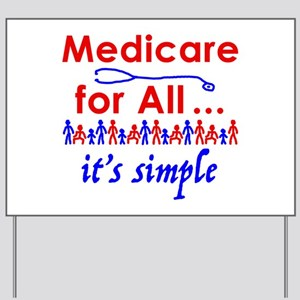 Medicare for all in blue and red Yard Sign