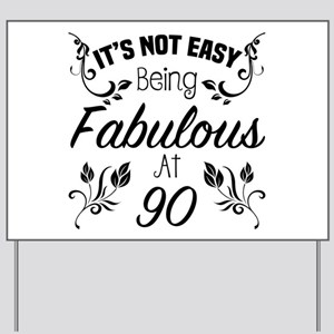 Fabulous 90th Birthday Yard Sign