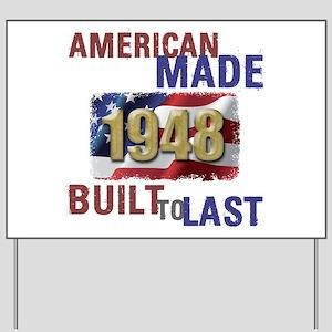 1948 American Made Yard Sign