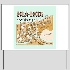 NOLA-Hoods Yard Sign