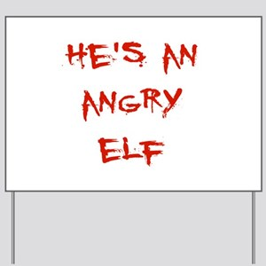 Angry Elf Yard Sign