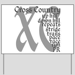 Cross Country XC grey gray Yard Sign