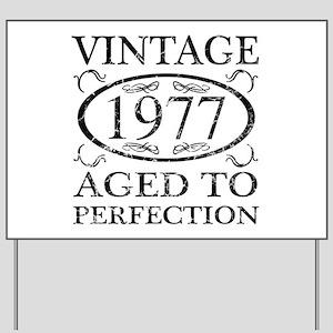 Vintage 1977 Yard Sign