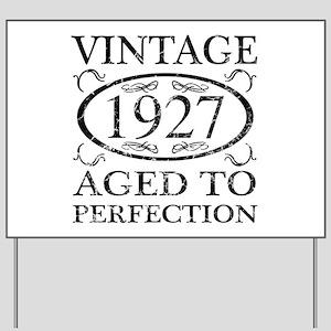 Vintage 1927 Yard Sign