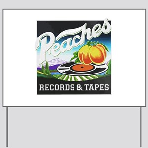 Peaches Records and Tapes logo Yard Sign