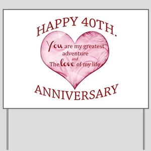 40th. Anniversary Yard Sign