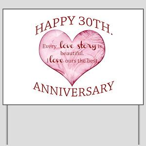 30th. Anniversary Yard Sign