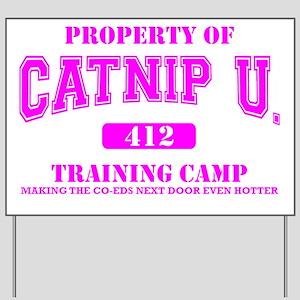 Property of Catnip University Training C Yard Sign