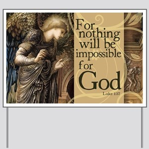 Nothing is Impossible Yard Sign