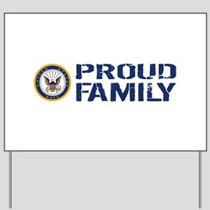 U.S. Navy: Proud Family (Blue & White) Yard Sign