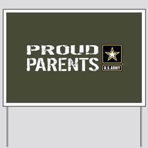 U.S. Army: Proud Parents (Military Green Yard Sign
