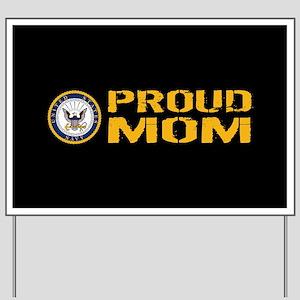 U.S. Navy: Proud Mom (Black) Yard Sign