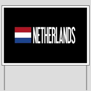 Netherlands: Dutch Flag & Netherlands Yard Sign