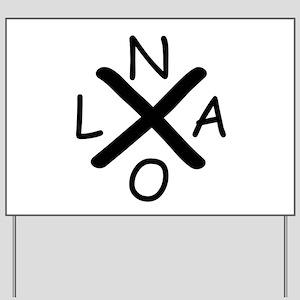 Hurrican Katrina X NOLA black font Yard Sign