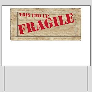 fragiledrk copy Yard Sign