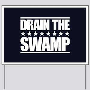 Drain the Swamp Yard Sign