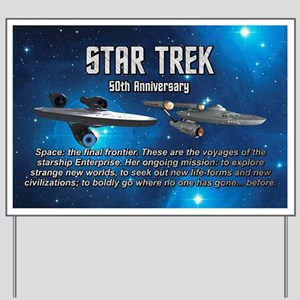 50TH FINAL FRONTIER Yard Sign