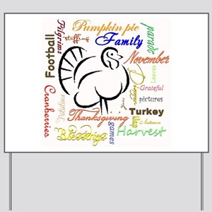 Thanksgiving words Yard Sign