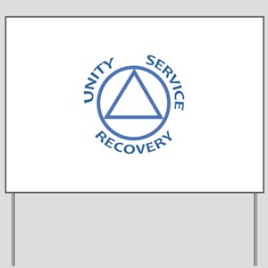 UNITY SERVICE RECOVERY Yard Sign