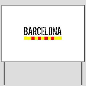Catalunya: Barcelona Yard Sign