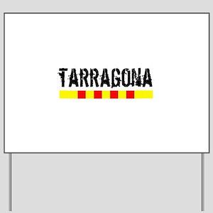 Catalunya: Tarragona Yard Sign