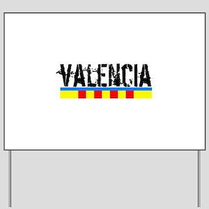 Valencia Yard Sign