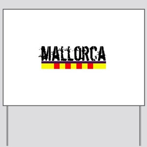 Mallorca Yard Sign