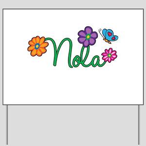 Nola Flowers Yard Sign
