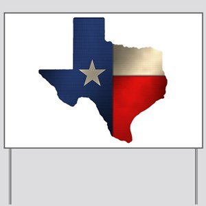 State of Texas1 Yard Sign