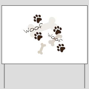 Woof Woof Yard Sign
