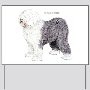 Old English Sheepdog Dog Yard Sign