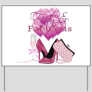 Fifty & Fabulous Pink Glitter Yard Sign