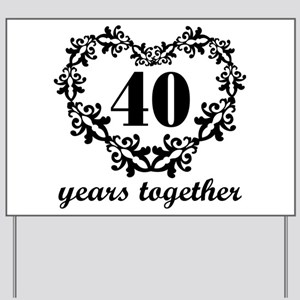 40th Anniversary Heart Yard Sign