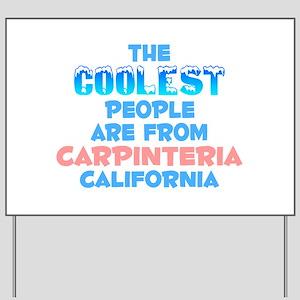 Coolest: Carpinteria, CA Yard Sign