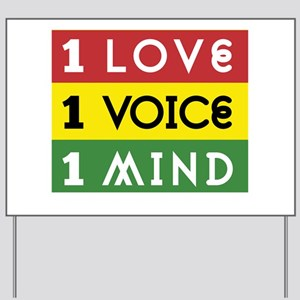NEW-One-Love-voice-mind3b Yard Sign