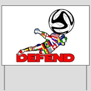 Goalie Defend Yard Sign