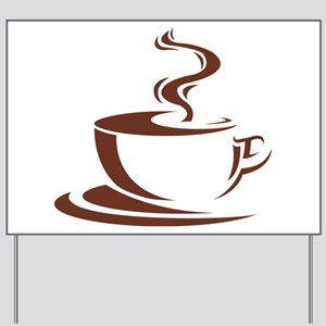 coffee Yard Sign