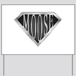 spr_moose_chrm Yard Sign